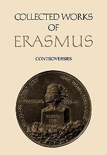 Controversies: De libero arbitrio / Hyperaspistes 1 (Collected Works of Erasmus)
