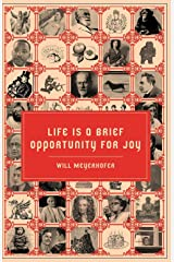 Life is a Brief Opportunity for Joy Kindle Edition