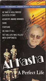 Al Kasha: The Perfect Life (An Original Jewish Voice Production)