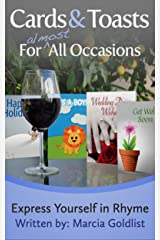 Cards & Toasts For Almost All Occasions (Express Yourself in Rhyme Book 2) Kindle Edition