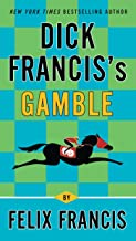 Dick Francis's Gamble (A Dick Francis Novel)