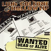 Wanted Dead or Alive [Explicit]