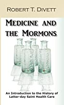 Medicine and the Mormons