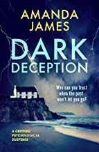 Dark Deception: a gripping psychological suspense thriller (English Edition)