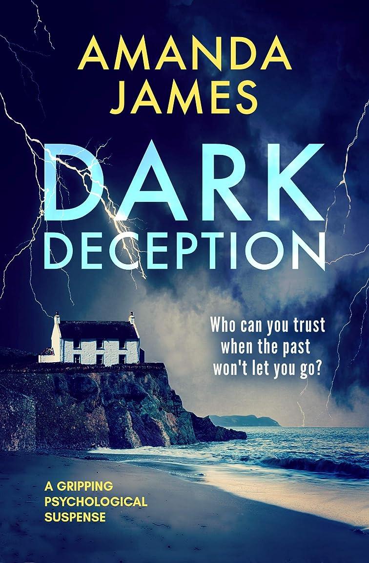 ペパーミント分絡み合いDark Deception: a gripping psychological suspense thriller (English Edition)
