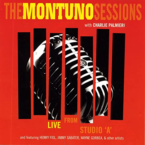 The Montuno Sessions (With Charlie Palmieri)