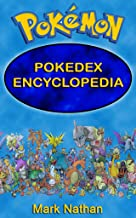 Pokemon: Pokedex Encyclopedia ( 1-807 Pokdedex Information)