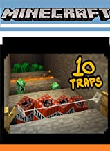 Minecrafters Screen Guide Handbook - 10 Ways to Make Traps - : Starter Base, Survival Building, Creative Builder, minecraf...