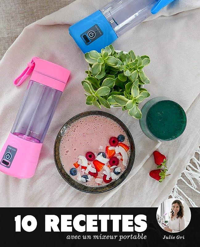 10 recettes avec un mixeur portable: (Edition Spéciale MonSuperMagasin.com) (French Edition)