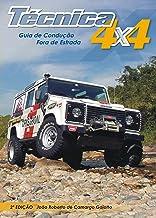 Técnica 4x4: Guia de Condução Fora de Estrada (Portuguese Edition)