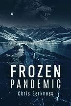 Frozen Pandemic: Apocalypse Part I