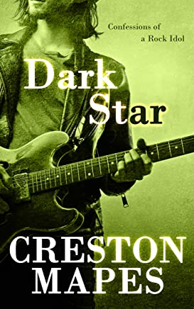 DARK STAR: Confessions of a Rock Idol (Rock Star Chronicles Book 1) (English Edition)