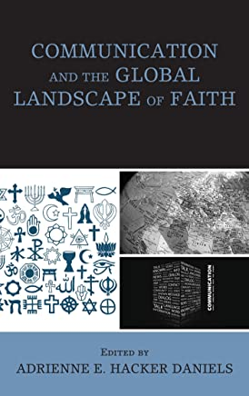 Communication and the Global Landscape of Faith (English Edition)