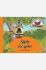 Sam the spider: Little stories, big lessons (Bug Stories) Paperback