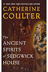 The Ancient Spirits of Sedgwick House (Grayson Sherbrooke's Otherworldly Adventures Book 3) Kindle Edition