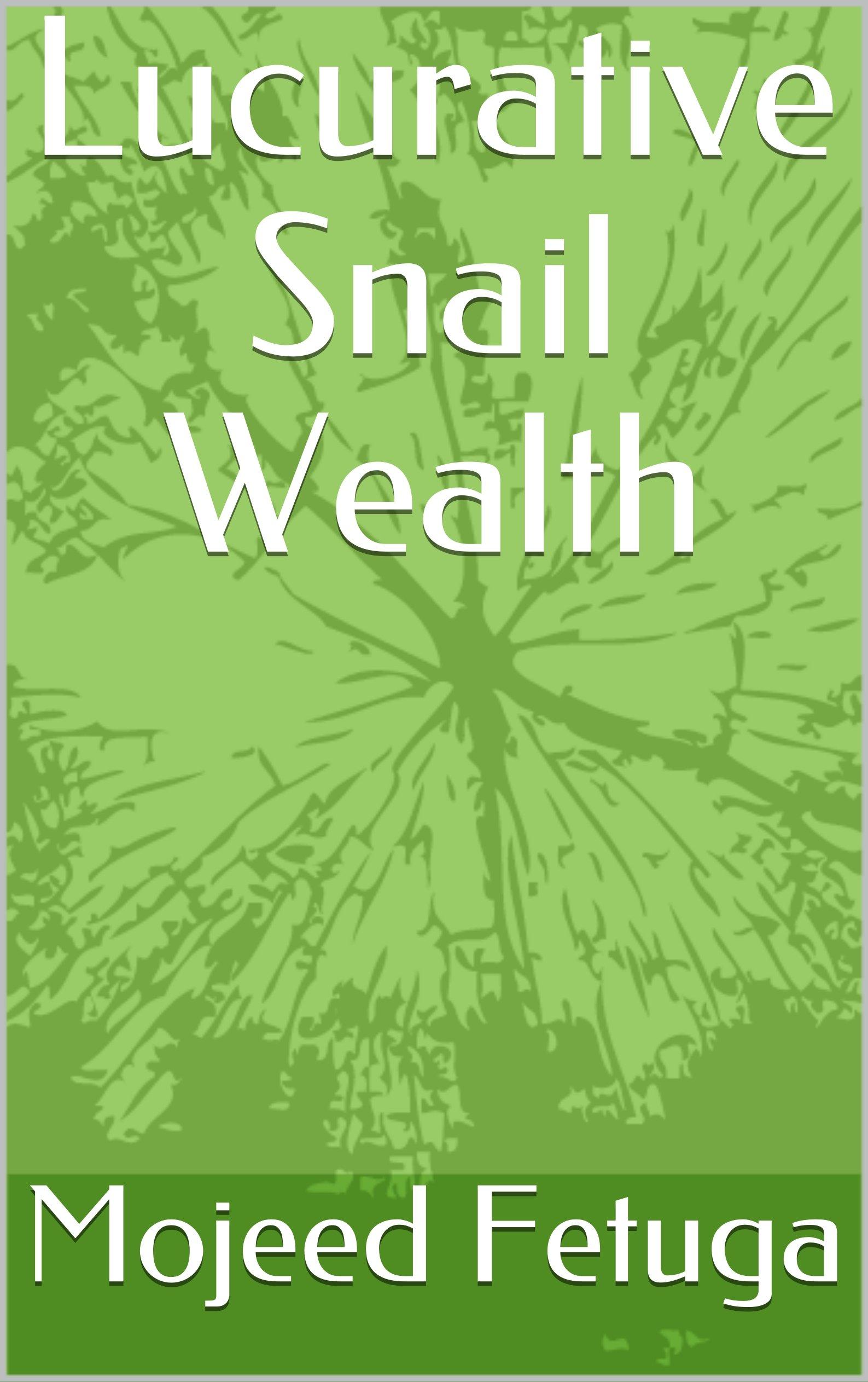Lucrative Snail Wealth