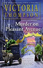 Murder on Pleasant Avenue (A Gaslight Mystery Book 23)