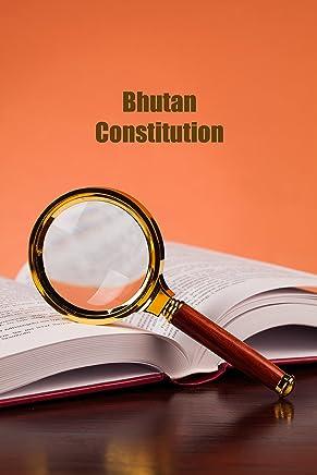 Bhutan Constitution (English Edition)