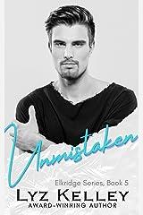 Unmistaken: A second chance romance (Elkridge Series Book 5) Kindle Edition