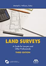 Land Surveys: A Guide for Lawyers and Other Professionals