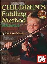 Wheeler, Carol Ann - Children's Fiddling Method Volume 2 Book & CD