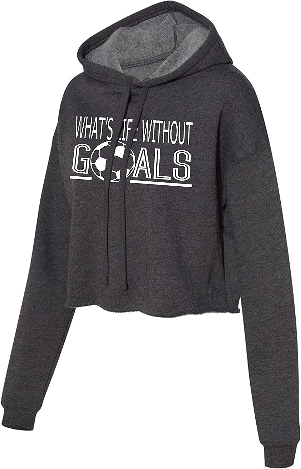 What's Life Without Goals Cropped Hoodie for Athletic Teen Girl