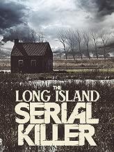 The Long Island Serial Killer