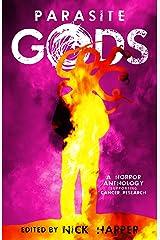 Parasite Gods: A Horror Anthology Kindle Edition