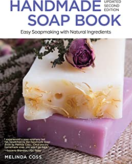 Handmade Soap Book, Updated Second Edition: Easy Soapmaking with Natural Ingredients (IMM Lifestyle Books)
