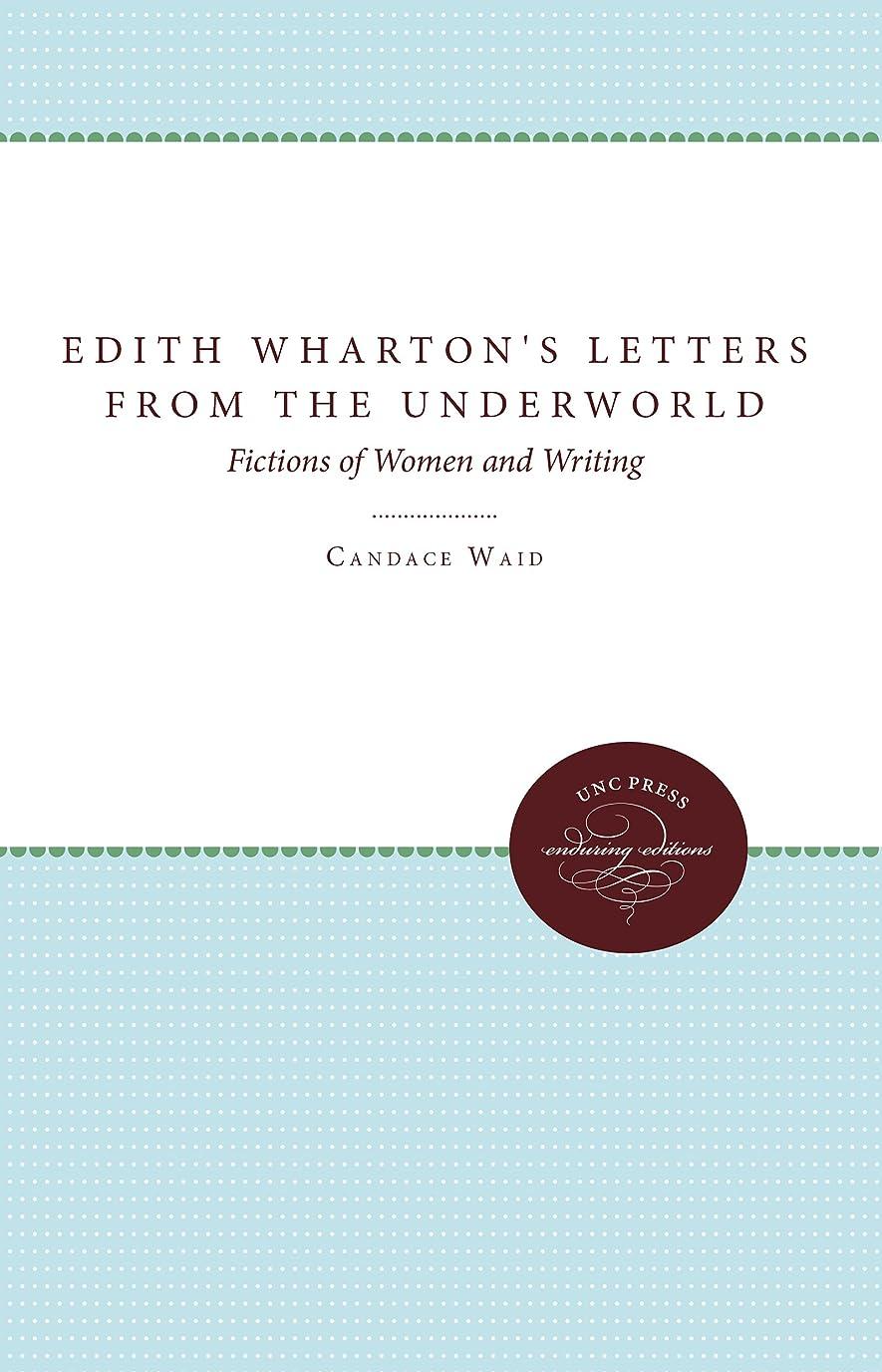 シンボル激しい二次Edith Wharton's Letters from the Underworld: Fictions of Women and Writing