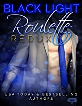 Black Light: Roulette Redux (Black Light Series Book 7)