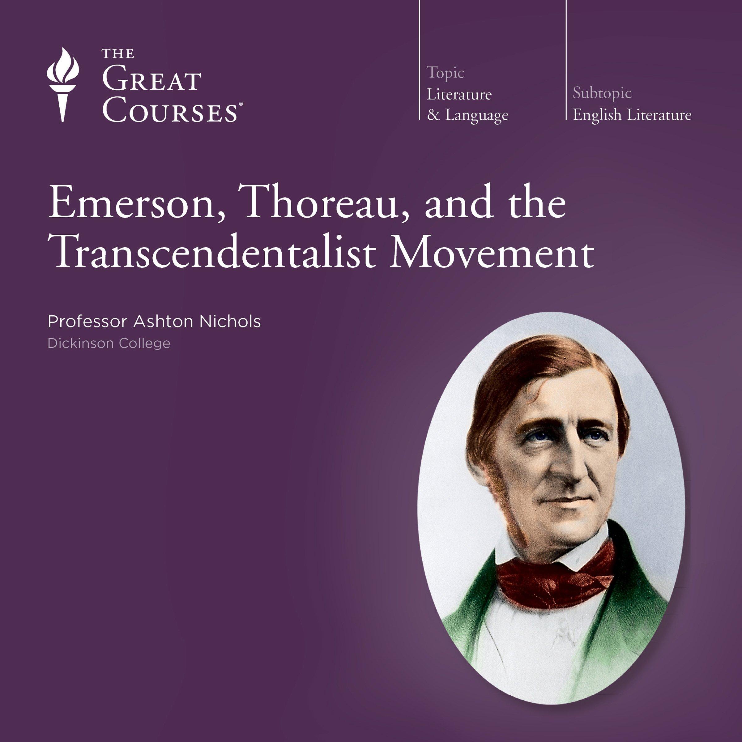 Emerson, Thoreau, and the Transcendentalist Movement