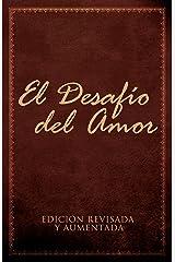 El Desafío del Amor: Atrévete a Amar (Spanish Edition) Kindle Edition