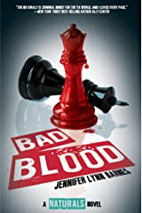 Bad Blood: (The Naturals #4) Kindle Edition