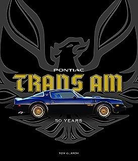 Pontiac Trans Am: 50 Years