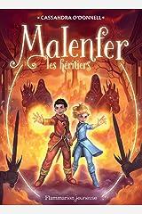 Malenfer - Terres de magie (Tome 3) - Les héritiers Format Kindle