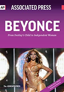 Beyonce: From Destiny's Child to Independent Woman