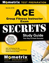 Secrets of the ACE Group Fitness Instructor Exam Study Guide: ACE Test Review for the American Council on Exercise Group Fitness Instructor Exam (Mometrix Secrets Study Guides)