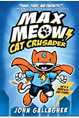 Max Meow Book 1: Cat Crusader Kindle Edition