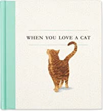 When You Love a Cat  — A gift book for cat owners and cat lovers everywhere.