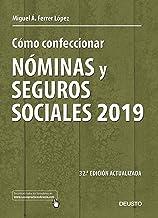 Cómo confeccionar nóminas y seguros sociales 2019: 32 ª
