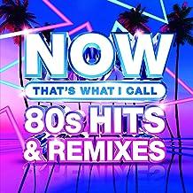 NOW 80's Hits & Remixes