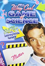 Bill Nye's Way Cool Game of Science: Matter