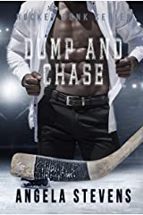Dump And Chase: A Friends to Lovers Romance (Hockey Punk Series Book 3) Kindle Edition