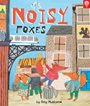 The Noisy Foxes (Picture Books)