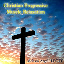 Christian Progressive Muscle Relaxation