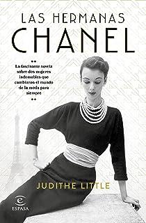 Las hermanas Chanel (Espasa Narrativa)