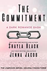 The Commitment (Unbroken: Heavenly Rising Book 3) Kindle Edition