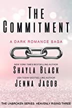 The Commitment (Unbroken: Heavenly Rising Book 3)