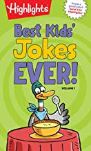 Best Kids' Jokes Ever! Volume 1 (Highlights™ Laugh Attack! Joke Books)